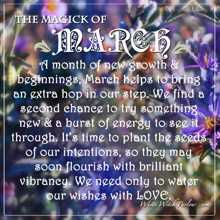 MARCH, MAGICK, symbolism, meaning, spring, ostara, witch, metaphysical, spiritual, new growth, enchanted, mystic, book of shadows, color.  www.whitewitchparlour.com