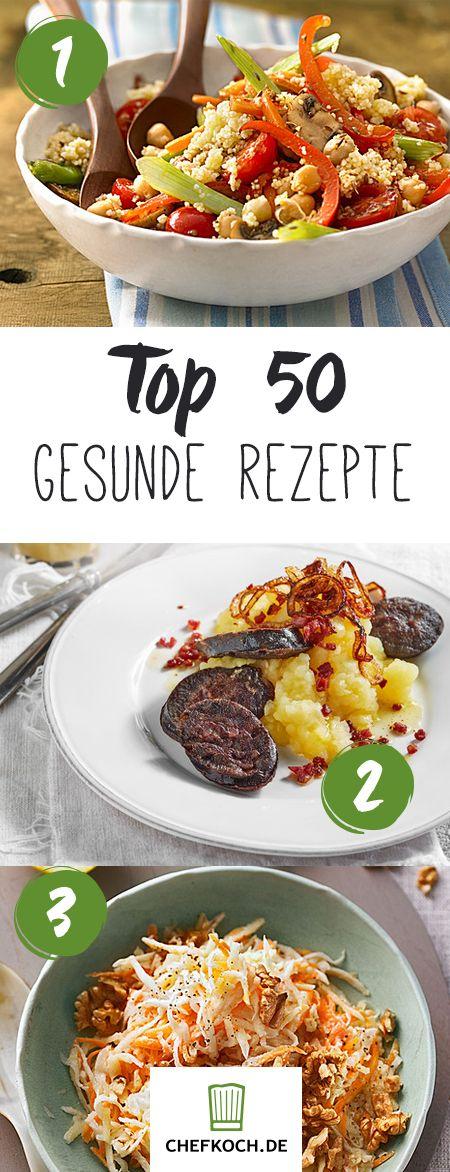 Top 50: gesunde und leckere Rezepte