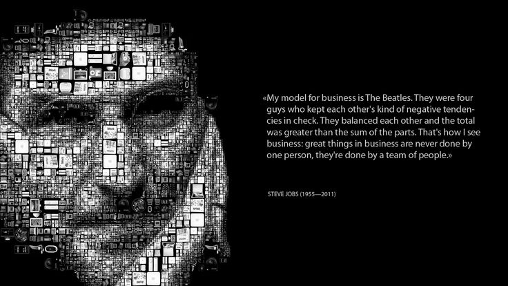 [Steve Jobs] My model for business is the Beatles ....