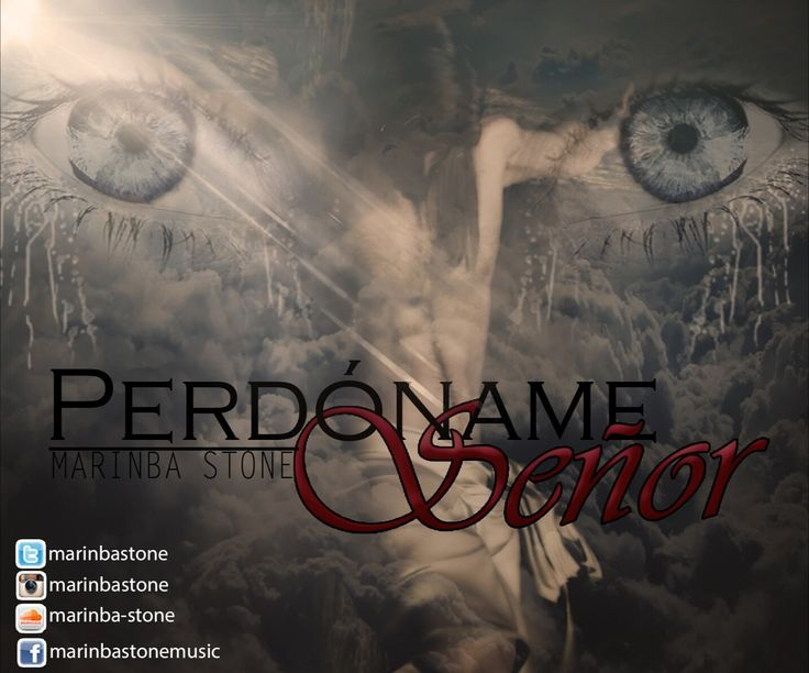 #Nuevo #tema #PerdonameSeñor #Perdoname #Señor  escuchalo https://www.youtube.com/watch?v=xluEJV4UoNw&feature=youtu.be  Descarga/Download : http://www.mediafire.com/file/mb93m98lku9jo3h/Marinba_Stone_Perdoname_Se%C3%B1or.mp3      #rap #hiphop #latinrap #latinhiphop #raplatino #hiphoplatino #rapenespanol #hiphopenespanol #lirica #liricista #beat #instrumental #latinrap #latinhiphop #musica #music  log on_visita http://www.marinbastone.com   #Nuevo #tema #PerdonameSeñor #Perdoname #Señor…