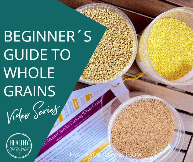 Beginner´s Guide to Whole Grains Video Series Part 1