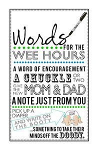 "FREE PRINTABLE: Little Man Baby Shower ""Words for the Wee Hours"": guests write notes on diaper bottoms for mom and dad to read in the ""wee hours"" of the morning 