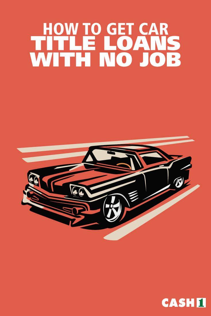 Pin By Cash 1 Loans On Title Loans Car Title Loan I Got A Car