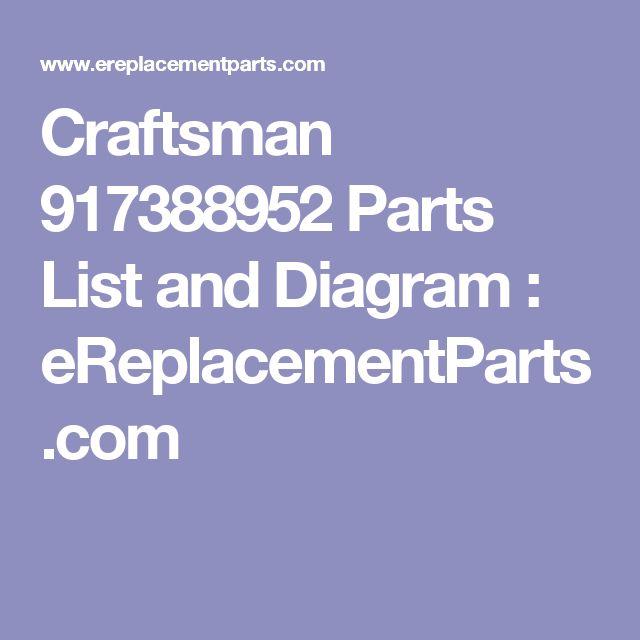 Craftsman 917388952 Parts List and Diagram : eReplacementParts.com