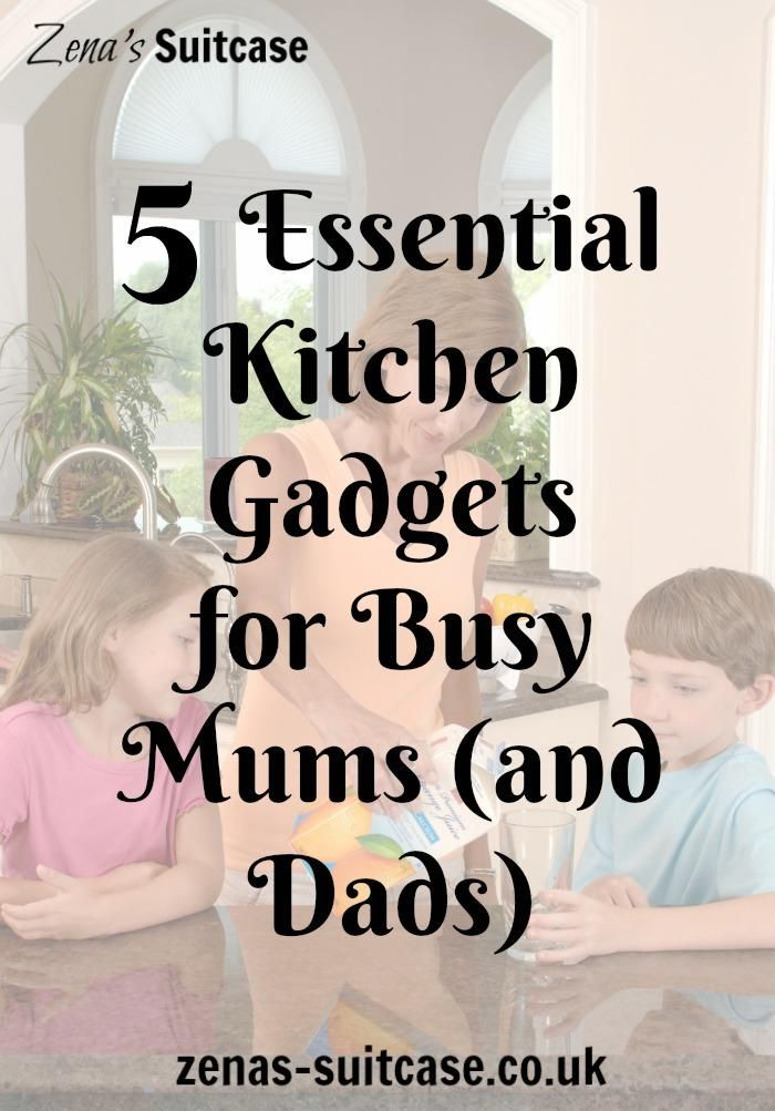5 Essential Kitchen Gadgets For Busy Mums (and Dads) Part 55