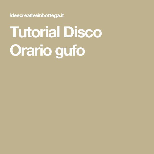 Tutorial Disco Orario gufo