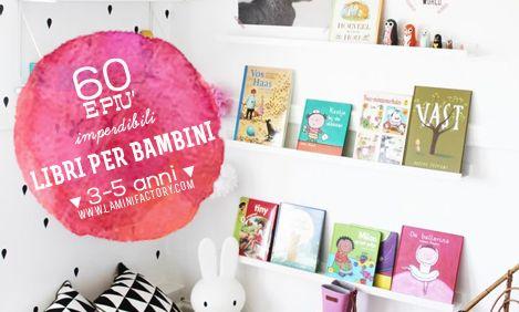 Libri 3-5 anni | MiniFactoryPreschooler italian books - Nati per leggere. 60 e più libri che tutti i bambini dovrebbero leggere!