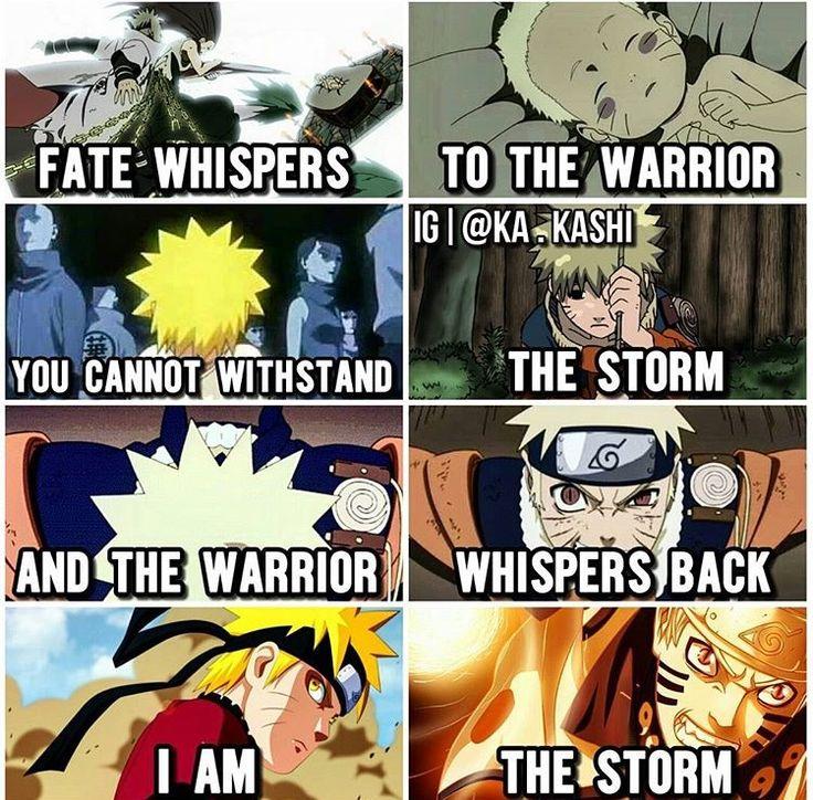 """Il destino sussurra al guerriero: """"Non puoi resistere alla tempesta."""" E il guerriero risponde:  """"Io sono la tempesta"""""""