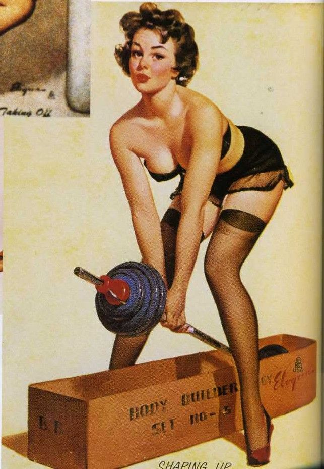 Workout, look like a pinup. ;)