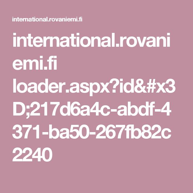 international.rovaniemi.fi loader.aspx?id=217d6a4c-abdf-4371-ba50-267fb82c2240