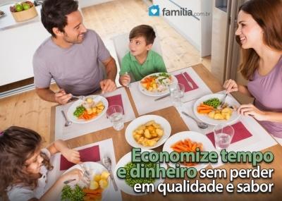 Familia.com.br | Como preparar refeições rápidas
