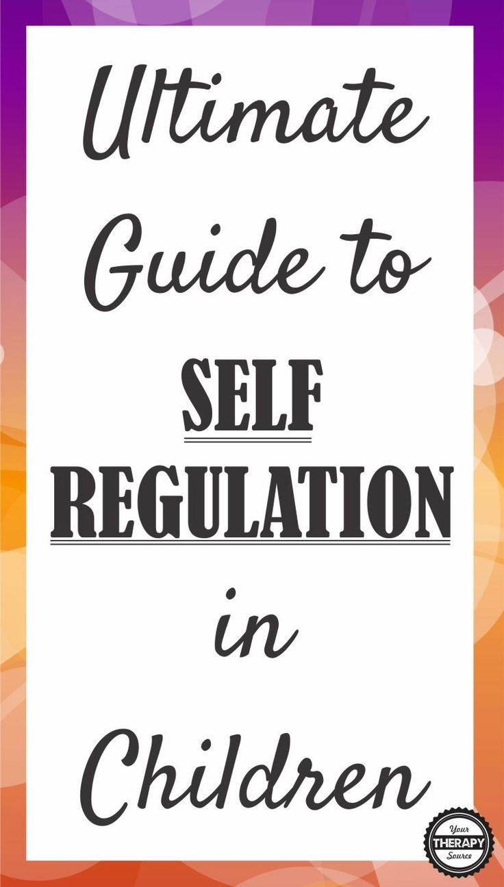 Ultimate Guide to Self Regulation in Children