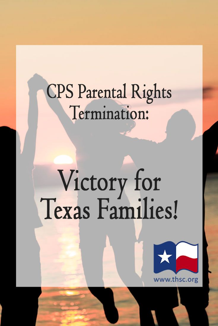 cps parental rights termination victory for texas families a task rh pinterest com