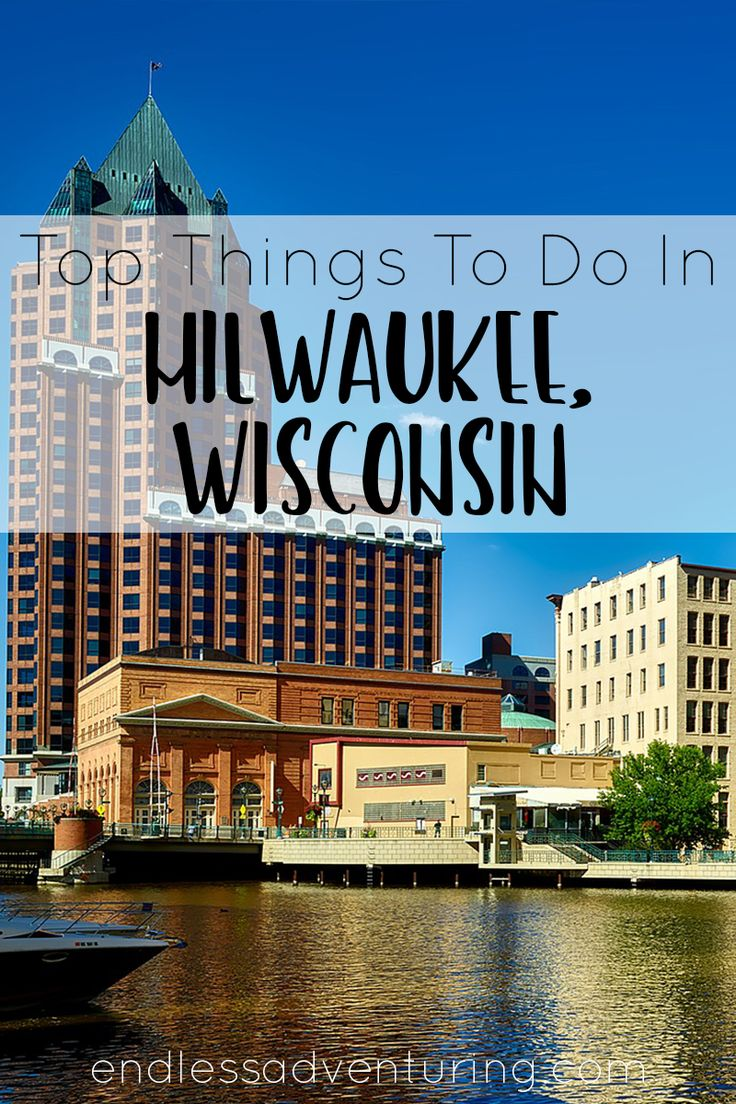 Top Things To Do In Milwaukee, Wisconsin. A Travel Guide