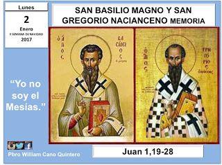 Evangelio Hoy:  LUNES 2 DE ENERO DE 2017 SAN BASILIO MAGNO Y SAN ...