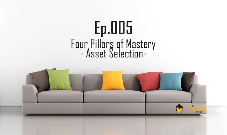 In this fifth episode, Bryce and Ben disclose the third part of our Four Pillars of Mastery series is Asset Selection. In previous episodes we talked about Cash Flow Management and Borrowing Power but Asset Selection is usually what most people are interested in. Well, it's certainly not the easiest though! http://www.thepropertycouch.com.au/