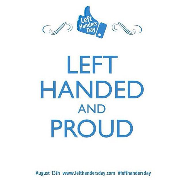 Happy Left Hander S Day Did You Know Studies Show That Left Handers Are Better At Multi Tasking Leftie In 2020 Happy Left Handers Day Left Handed Day Left Handed