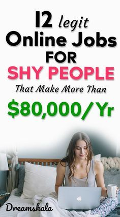 12 legit online jobs for shy people that make more than $80,000 per year. #genuineonlinejobs #workfromhomejobs #workathomejobs #earnmoneyonline #sideincomejobs #freelancejobs