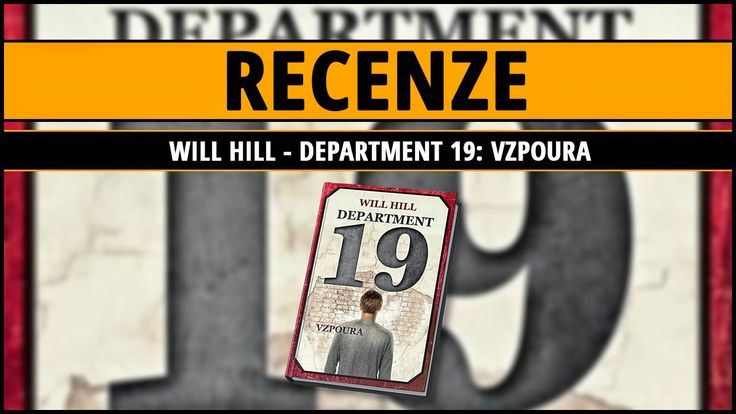 Will Hill - Department 19: Vzpoura