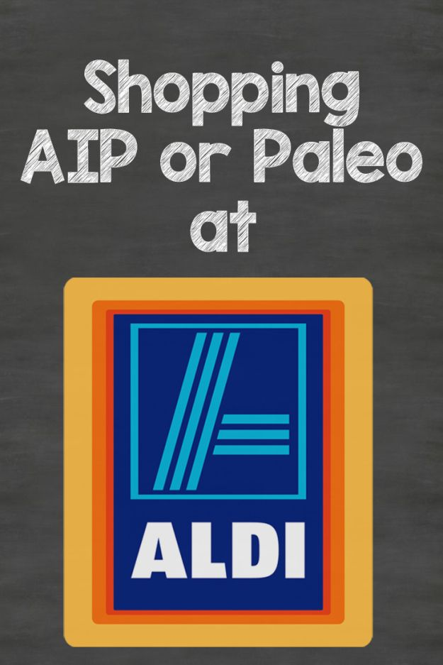 Shopping AIP or Paleo at Aldi