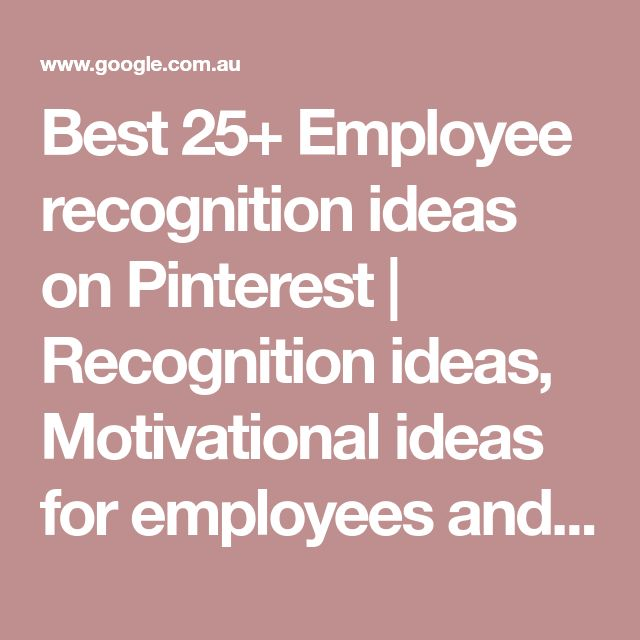 Best 25+ Employee recognition ideas on Pinterest | Recognition ideas, Motivational ideas for employees and Employee recognition quotes