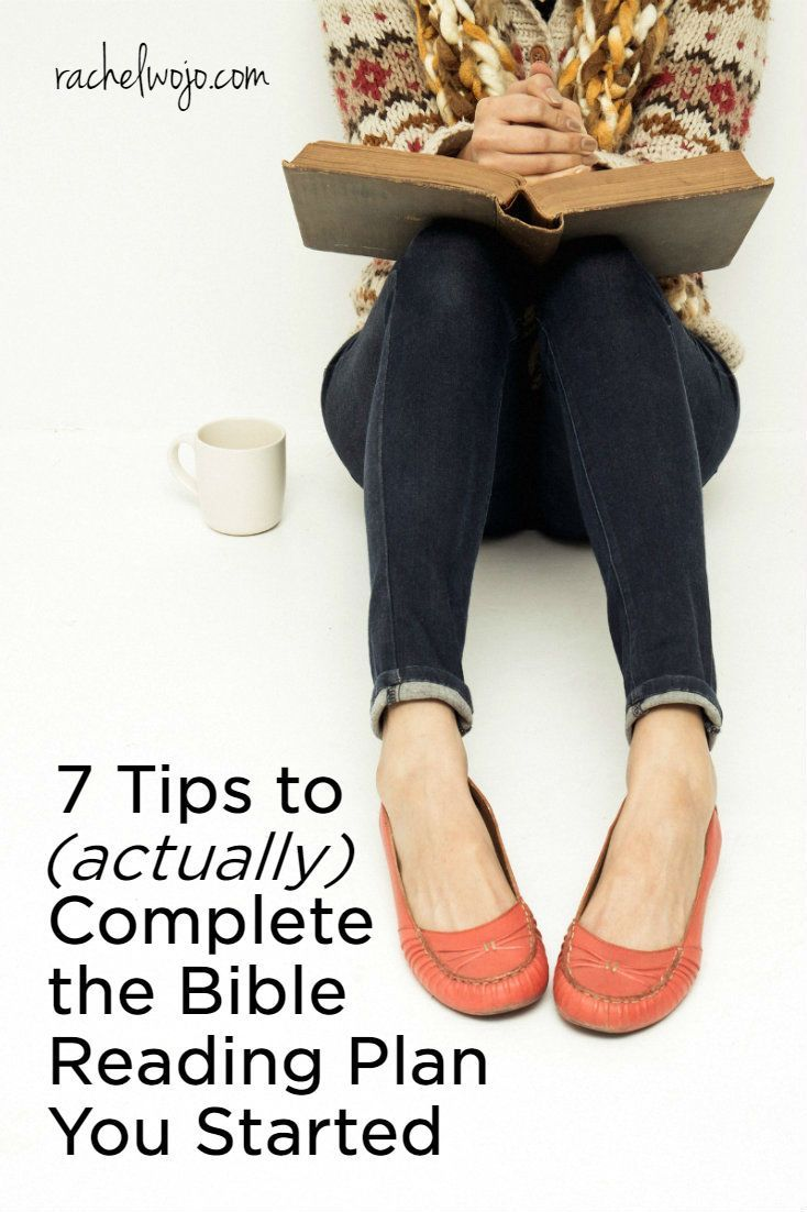 7 Tips to (Actually) Complete the Bible Reading Plan You Started