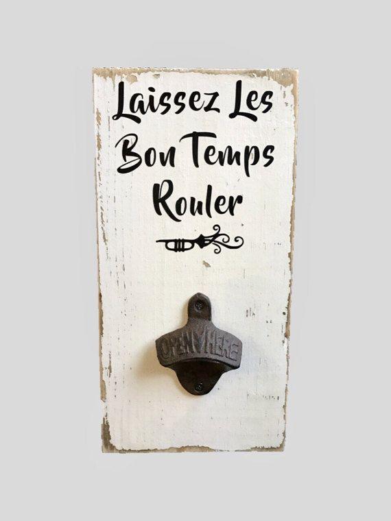 Bar Sign Mardi Gras Kitchen Decor Kitchen Sign Laissez Les Bon Temps Rouler New Orleans Cajun Decor Rustic bar sign Cast iron opener