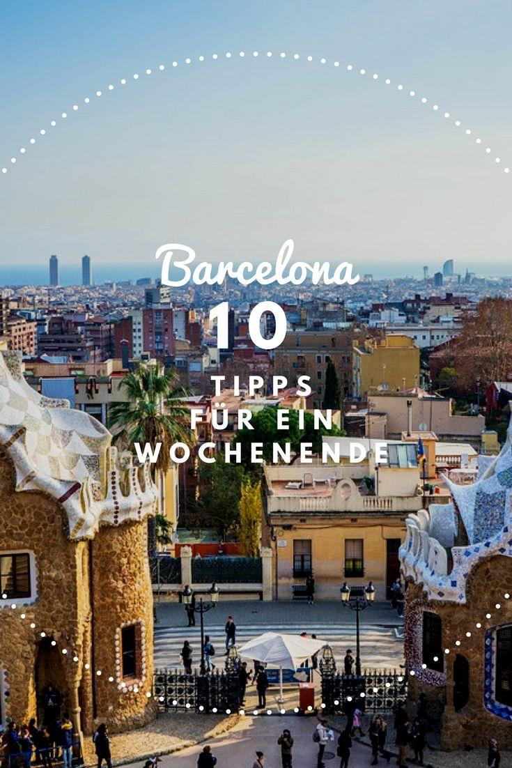 10 Tipps für dein Wochenende in Barcelona.
