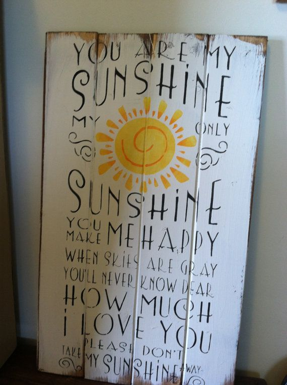 """Was 57.00 Now 45.60 You are my sunshine 13""""w x 24 1/2""""h hand-painted wood sign BEST PRICE EVER - Sale good through Tues the 17th"""