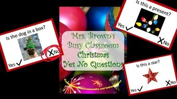 32 yes no questions with real Christmas pictures. Engage your students with colorful, fun, real holiday pictures and then ask them concrete yes/no questions. I cut mine out and allow some students to use dry erase markers, paper clips or clothes pins to read and answer