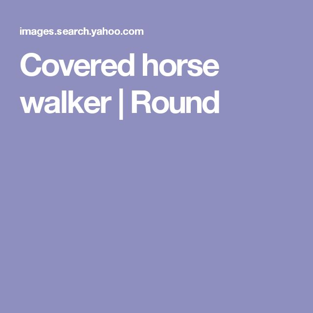 Covered horse walker | Round