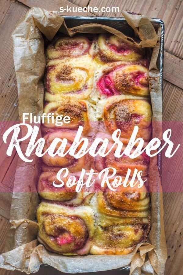 Rezept für sehr weiche Rhabarber-Zimtschnecken, Soft Cinnamon Rolls