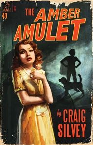 'The Amber Amulet' by Craig Silvey