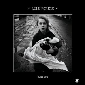 Lulu Rouge — Bless You (2008)