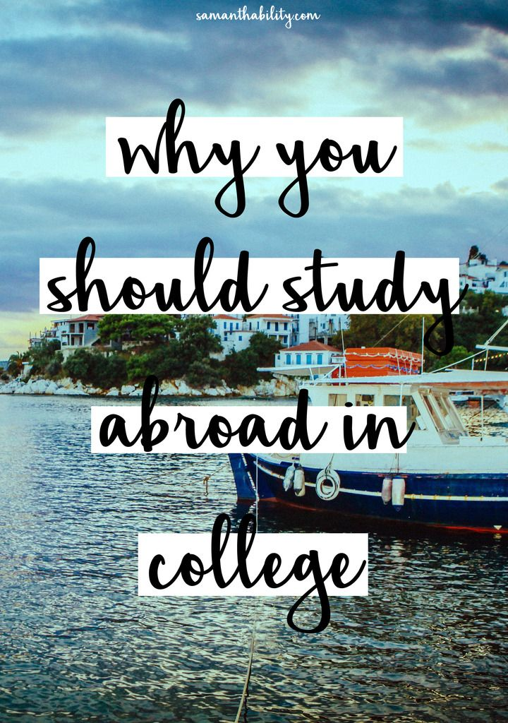 Why you should study abroad in college! Make the most of your college experience by traveling abroad for a semester!