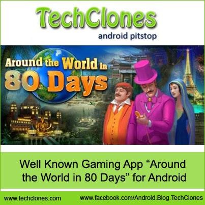 """Well Known Gaming App """"Around the World in 80 Days"""" for Android."""