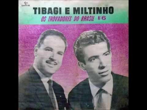 Tibagi e Miltinho - Bonequinha Da Noite