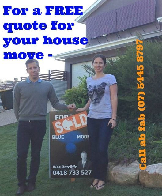 Call us for a FREE quote (07) 5445 8797 ab fab The Stress Free Movers.