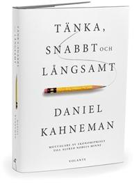 http://www.adlibris.com/se/product.aspx?isbn=9186815725   Titel: Tänka, snabbt och långsamt - Författare: Daniel Kahneman - ISBN: 9186815725 - Pris: 198 kr