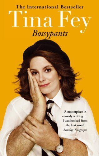 Bossypants by Tina Fey - Notes of a Book Dragon