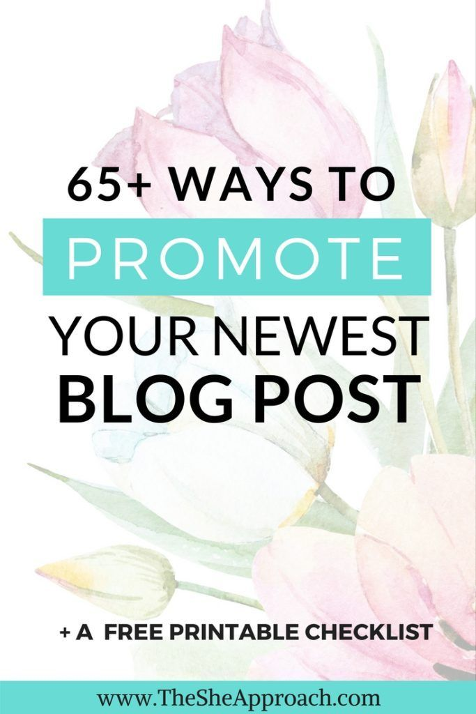 Looking for ideas on where to promote your blog posts and get more traffic to your blog? Get my free printable list and grow your blog today! Blogging tips for beginners. Blog traffic advice. Get more page views. Make money blogging. Free checklist. The She Approach.