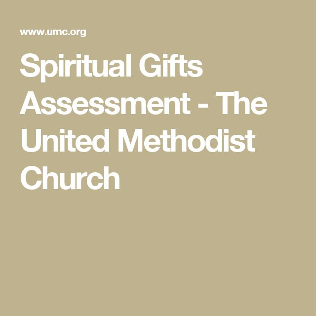 The 25 best spiritual gifts assessment ideas on pinterest spiritual gifts assessment the united methodist church negle Image collections
