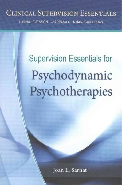 Supervision Essentials for Psychodynamic Psychotherapies