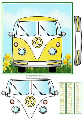 """A bright and cheery camper van sitting in the daffodils :)    The topper is 7x7"""", then you have some pieces to cut and layer to make 3D.  I've added 3 sentiment banners that you can place above the van if you like.   They say HAPPY MOTHER'S DAY, HAPPY FATHER'S DAY, HAPPY BIRTHDAY.  You could always add a name or age to the reg plate as it is blank :)"""