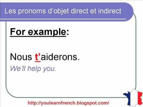 French Lesson 102 - Direct Indirect Object Pronouns - Pronoms d'objet direct et indirect