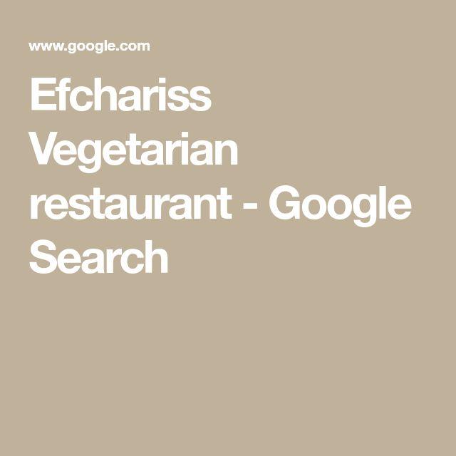 Efchariss Vegetarian restaurant - Google Search