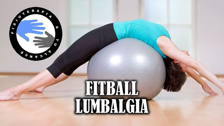 Ejercicios con fitball o pelota de pilates para aliviar la lumbalgia o l...