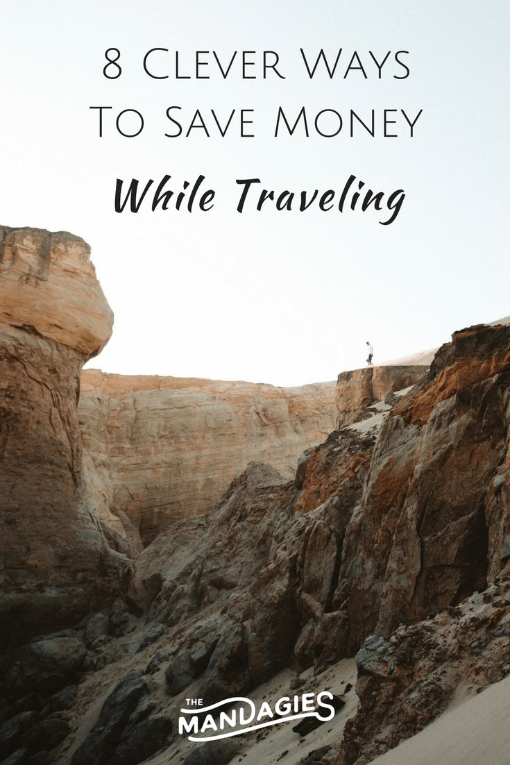 8 Clever Ways To Travel On A Tight Budget - The Mandagies