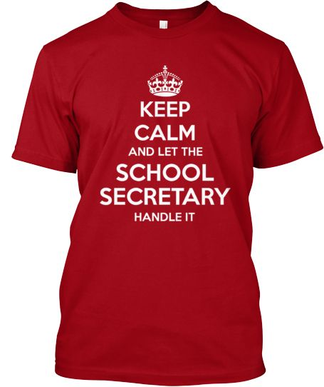 Limited Edition - SCHOOL SECRETARY   Teespring