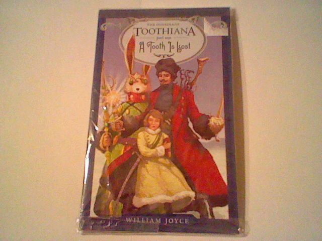 The Guardians Toothiana - Part One: A Tooth Is Lost by William Joyce